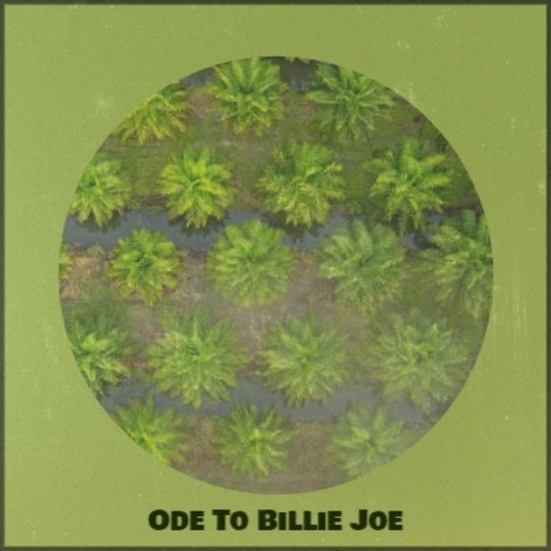Ode To Billie Joe by Various Artists