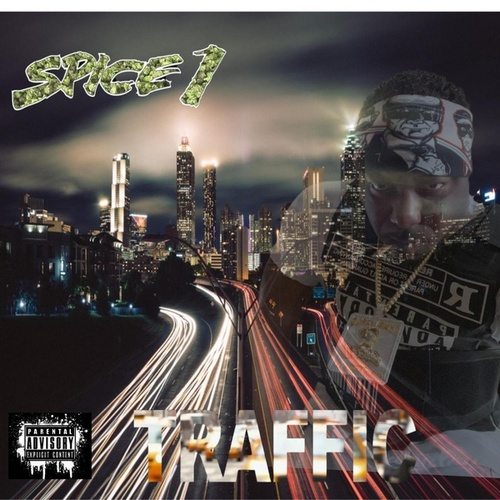 Traffic by Spice 1