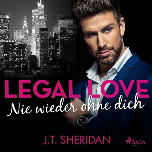 Legal Love - Nie wieder ohne dich von J. T. Sheridan