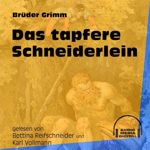 Das tapfere Schneiderlein (Ungekürzt) by Brüder Grimm