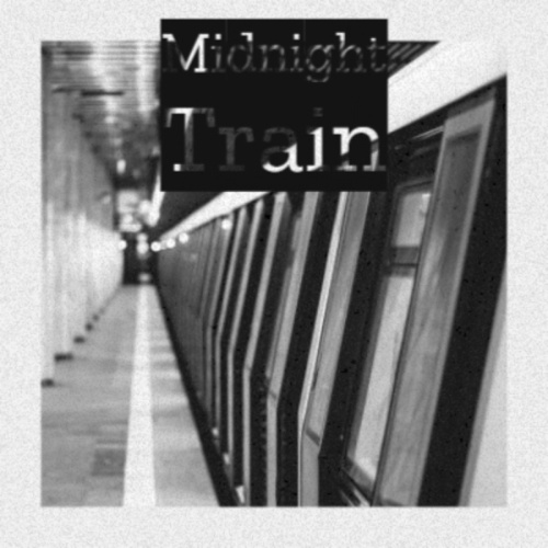 Midnight Train by Various Artists