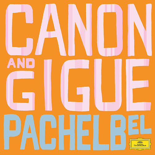 Pachelbel: Canon And Gigue de Göran Söllscher