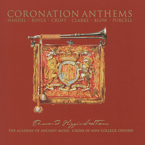 Coronation Anthems by The Choir Of New College Oxford