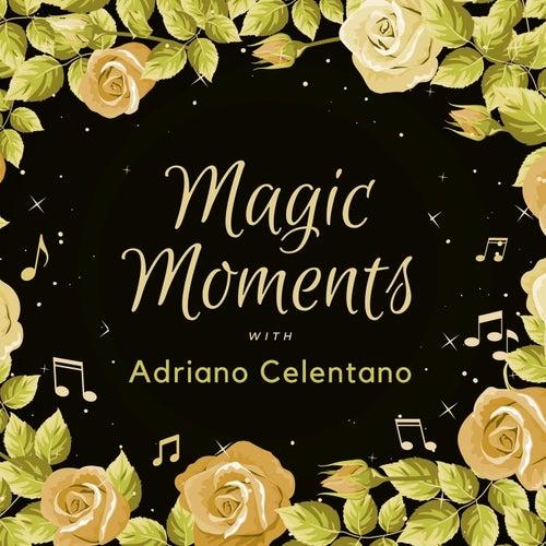 Magic Moments with Adriano Celentano von Adriano Celentano