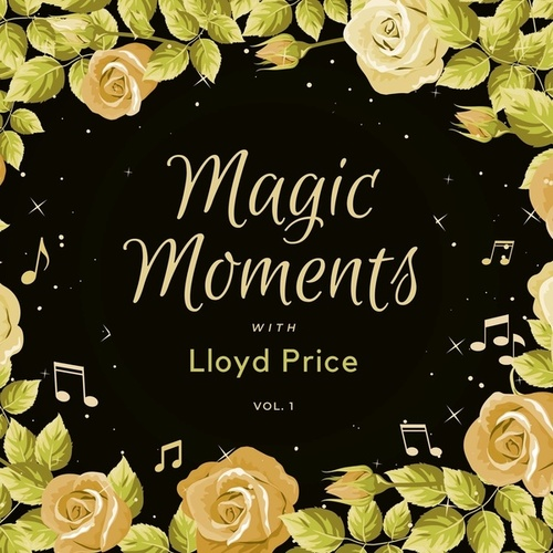 Magic Moments with Lloyd Price, Vol. 1 de Lloyd Price