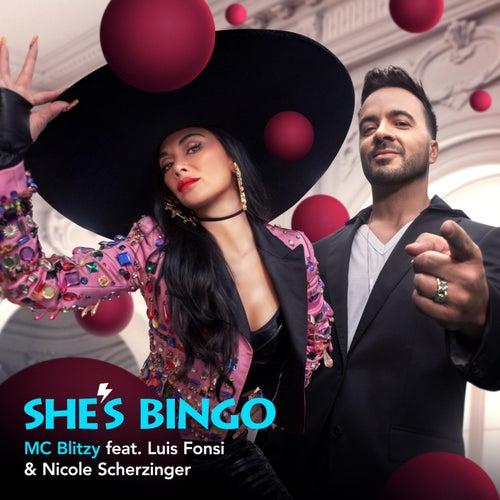 She's Bingo (feat. Luis Fonsi & Nicole Scherzinger) von MC Blitzy