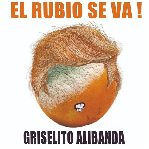 El Rubio Se Va de Griselito Alibanda