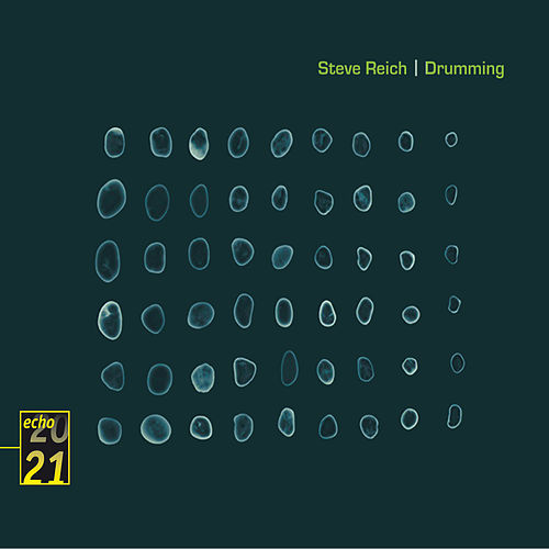 Reich: Drumming by Steve Reich and Musicians