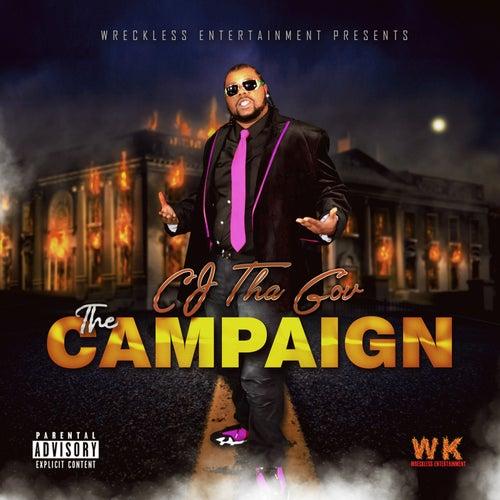 The Campaign by Cj Tha Gov