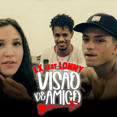 Visão de Amigo by LX