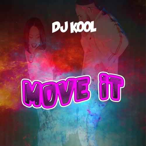 Move It by DJ Kool