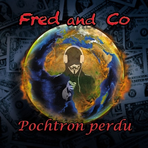 Pochtron perdu by Fred and Co