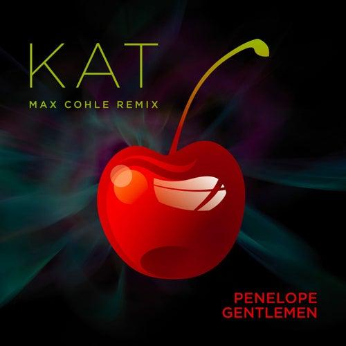 Kat (Max Cohle Remix) di Penelope Gentlemen