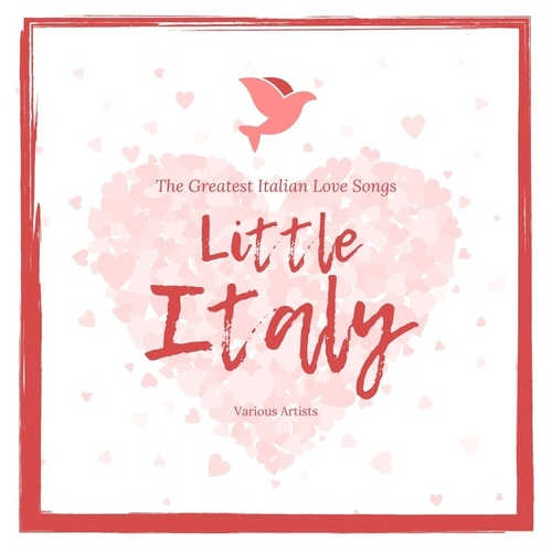 Little Italy (The Greatest Italian Love Songs) fra Various Artists