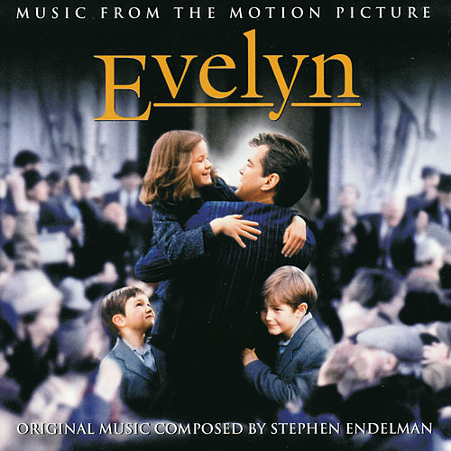 Endelman: Evelyn - Music from the Motion Picture by Various Artists