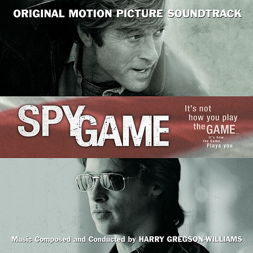 Spy Game van Harry Gregson-Williams