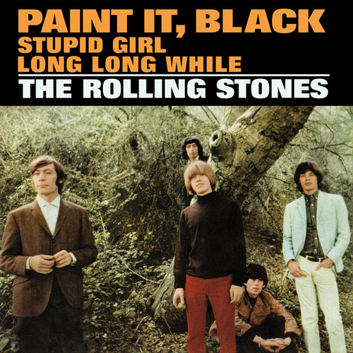 Paint It, Black / Stupid Girl / Long Long While von The Rolling Stones