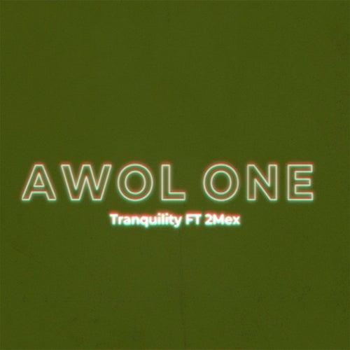 Tranquility von AWOL One