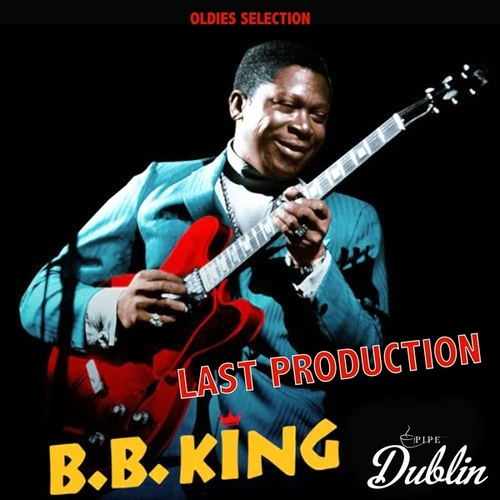 Oldies Selection: Last Production by B.B. King