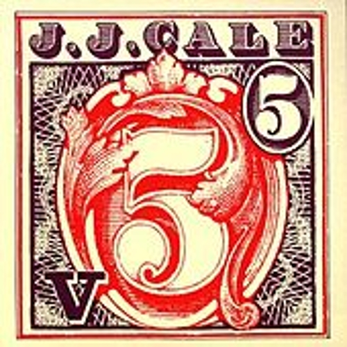 5 by JJ Cale
