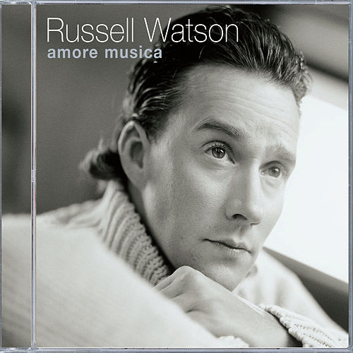 Amore Musica by Russell Watson