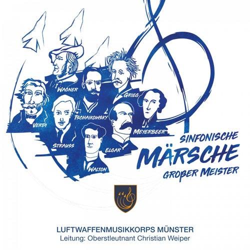 Sinfonische Märsche großer Meister by Luftwaffenmusikkorps Münster