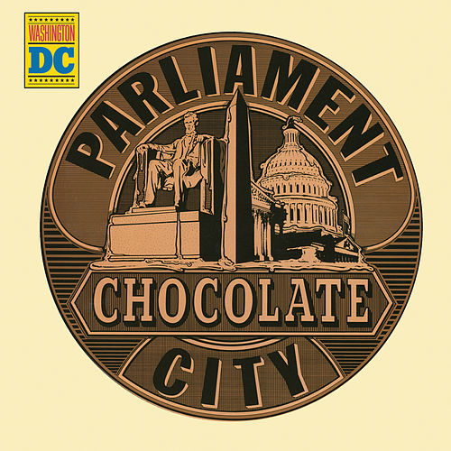 Chocolate City de Parliament