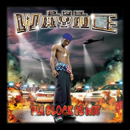 Tha Block Is Hot von Lil Wayne