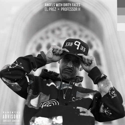 Angels With Dirty Faces by El Prez