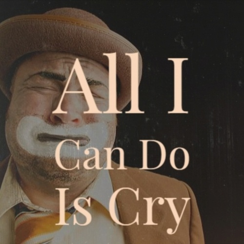 All I Can Do Is Cry de Various Artists