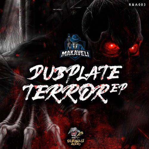 Dubplate Terror de Makaveli
