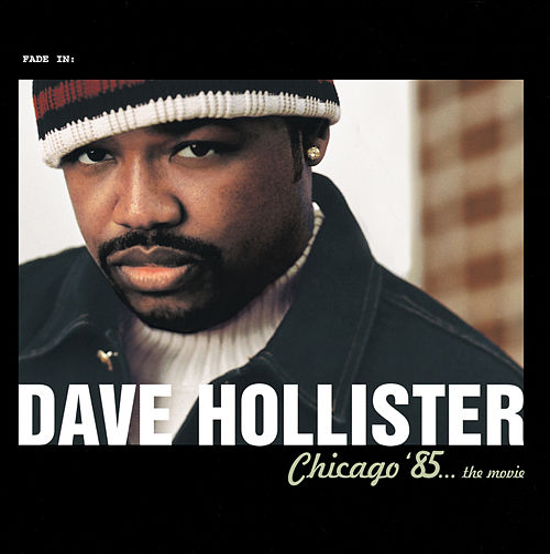 Chicago '85...The Movie de Dave Hollister