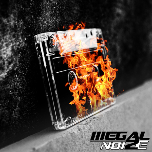 The Fire by Illegal NoiZe
