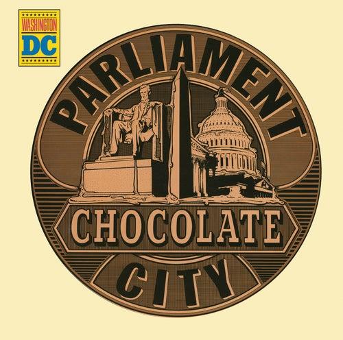 Chocolate City de Parliament