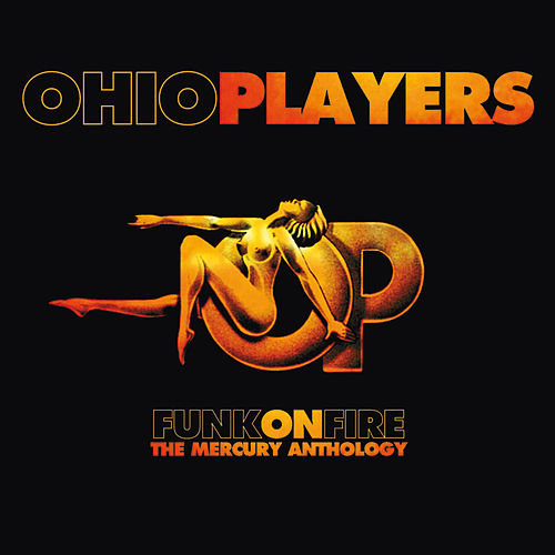 Funk On Fire - The Mercury Anthology de Ohio Players