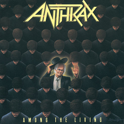 Among The Living von Anthrax