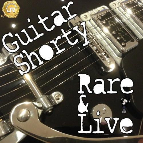 Rare and Live von Guitar Shorty