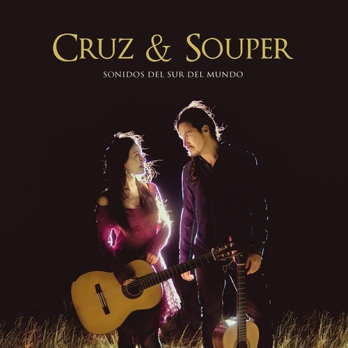 Sonidos del Sur del Mundo by Cruz