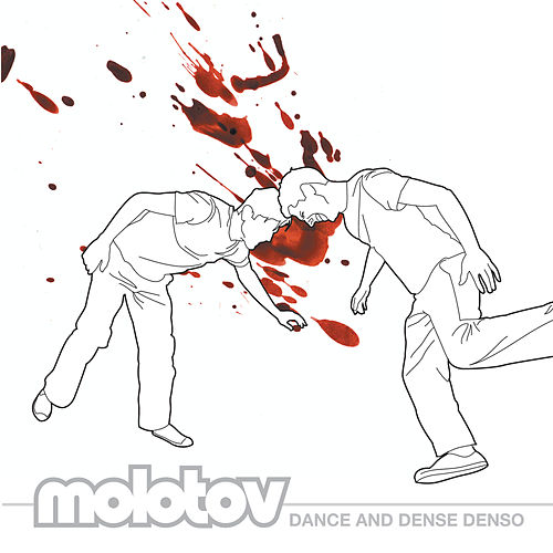 Dance And Dense Denso de Molotov
