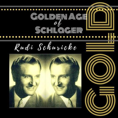 Golden Age of Schlager von Rudi Schuricke