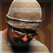 U Turn by Brian McKnight