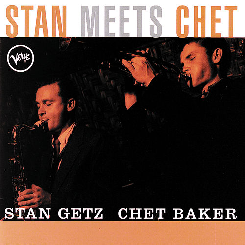 Stan Meets Chet by Stan Getz