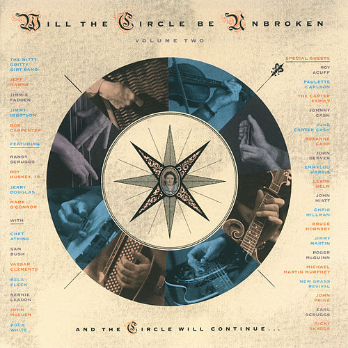 Will The Circle Be Unbroken Volume Two von Nitty Gritty Dirt Band