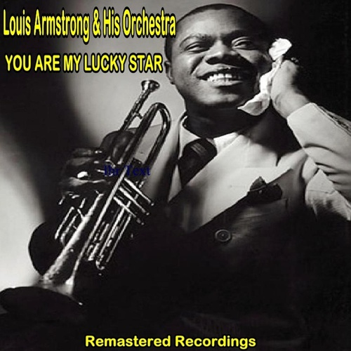 You Are My Lucky Star von Louis Armstrong