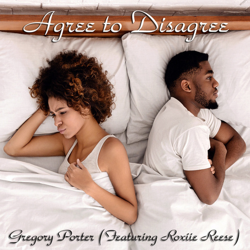 Agree to Disagree by Gregory Porter