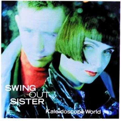 Kaleidoscope World de Swing Out Sister