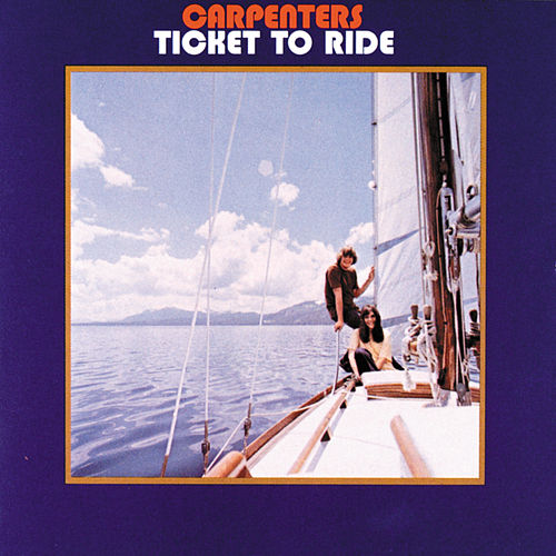 Ticket To Ride von Carpenters