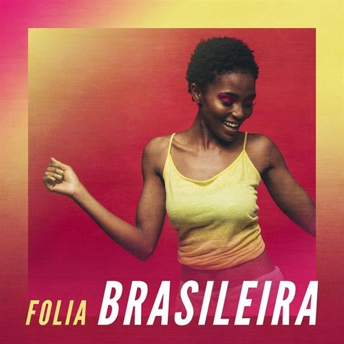 Folia Brasileira by Various Artists