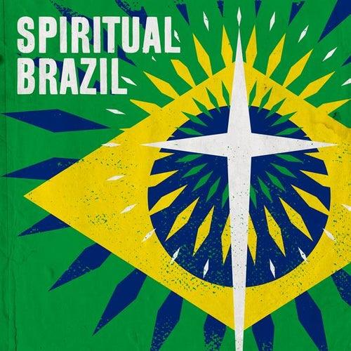 Spiritual Brazil by Various Artists
