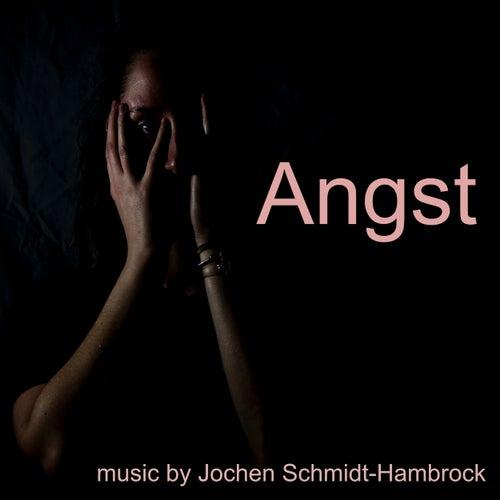 Angst (Production Music) von Jochen Schmidt-Hambrock